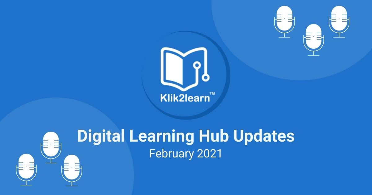 Digital Learning Hub Update February 2021