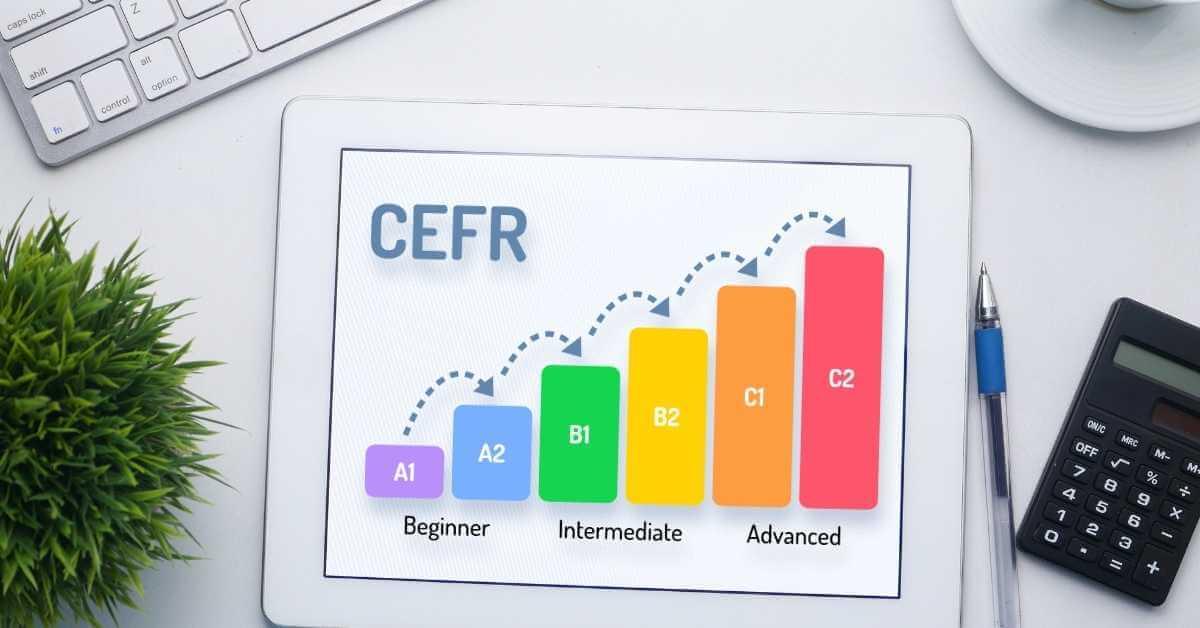 CEFR Language Levels Explained